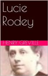 Lucie Rodey ebook by Henry Greville