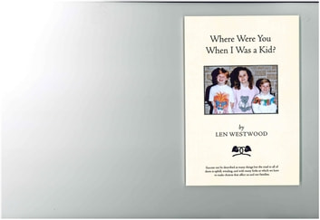 Where Were You When I Was A Kid? ebook by Len Westwood