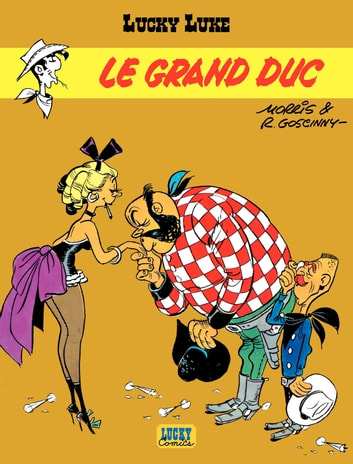 Lucky Luke - tome 9 – Le Grand duc ebook by Goscinny