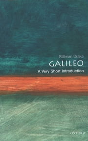 Galileo: A Very Short Introduction ebook by Stillman Drake