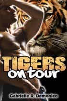 Tigers on Tour ebook by