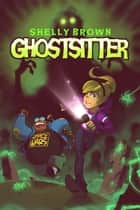 Ghostsitter ebook by Shelly Brown
