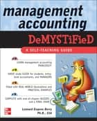 Management Accounting Demystified ebook by Leonard Eugene Berry