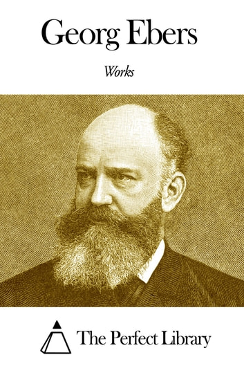 Works of Georg Ebers ebook by Georg Ebers