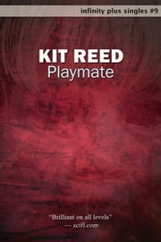 Playmate ebook by Kit Reed