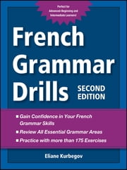 French Grammar Drills ebook by Eliane Kurbegov