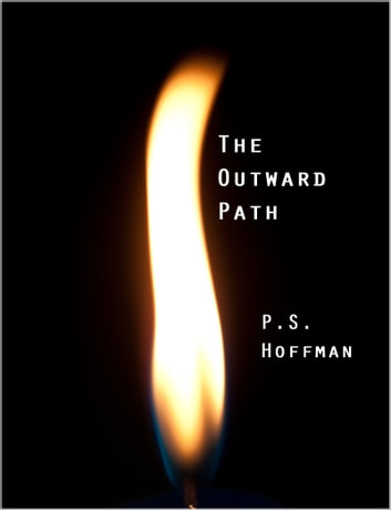 The Outward Path ebook by P.S. Hoffman