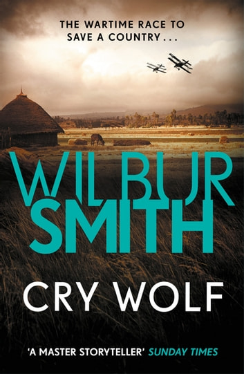 Cry Wolf ekitaplar by Wilbur Smith