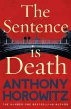 The Sentence is Death eBook by Anthony Horowitz