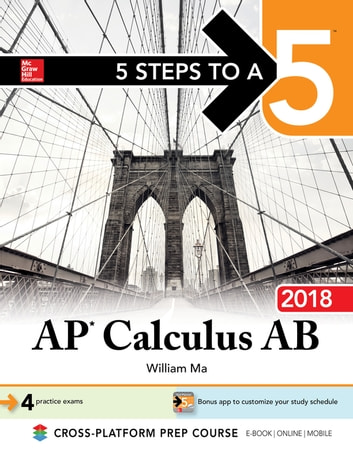 5 Steps to a 5: AP Calculus AB 2018 ebook by William Ma
