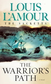 The Warrior's Path ebook by Louis L'Amour