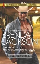 One Night with the Wealthy Rancher ebook by Brenda Jackson,Olivia Gates