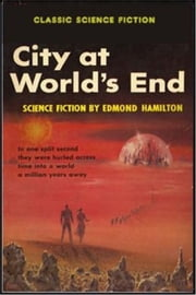 City at World's End ebook by Edmond Hamilton