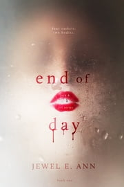 End of Day ebook by Jewel E. Ann