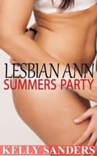 Lesbian Ann Summers Party ebook by Kelly Sanders