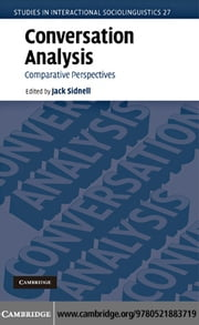 Conversation Analysis ebook by Sidnell, Jack