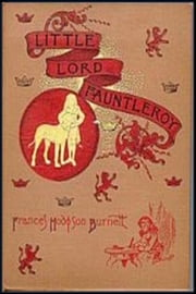 Little Lord Fauntleroy ebook by France Hodgson