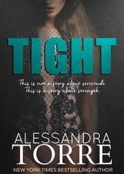 Tight ebook by Alessandra Torre