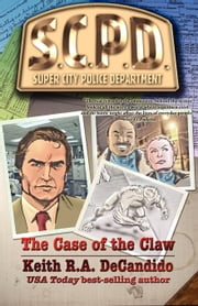 The Case of the Claw 電子書籍 Keith DeCandido