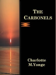 The Carbonels ebook by Charlotte M.yonge