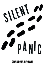 SILENT PANIC ebook by Grandma Brown