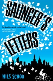 Salinger's Letters ebook by Nils Schou