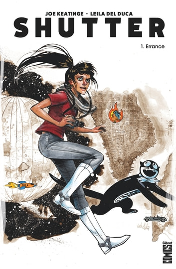 Shutter - Tome 01 - Errance ebook by Joe Keatinge,Leila del Duca