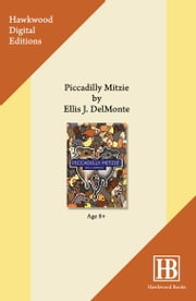 Piccadilly Mitzie ebook by Ellis J. Delmonte