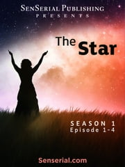 The Star - Episode 1-4 ebook by Angie Droulias