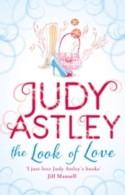 The Look of Love ebook by Judy Astley
