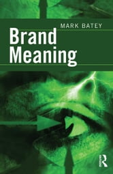 Brand Meaning ebook by Mark Batey