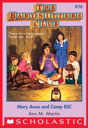 The Baby-Sitters Club #86: Mary Anne and Camp BSC ebook by Ann M. Martin