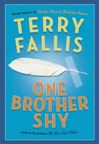 One Brother Shy 電子書籍 Terry Fallis