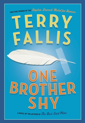 One Brother Shy ebook by Terry Fallis