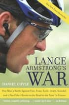 Lance Armstrong's War ebook by Daniel Coyle