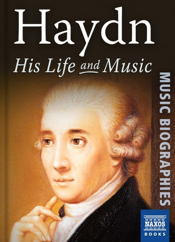 Haydn: His Life and Music ebook by David Vickers