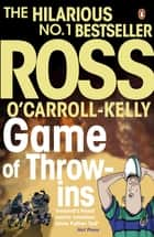 Game of Throw-ins ebook by Ross O'Carroll-Kelly