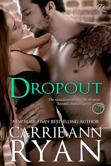 Dropout - A Montgomery Ink Bonus Romance ebook by Carrie Ann Ryan