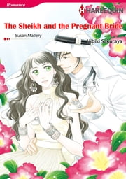 The Sheikh and the Pregnant Bride (Harlequin Comics) - Harlequin Comics ebook by Susan Mallery,Hibiki Sakuraya