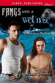 Fangs and a Wet Nose ebook by Joyee Flynn