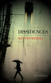 Dissidences ebook by Hannah MICHELL