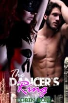 The Dancer's Rings: A Gay Nipple-Play Hypno Story ebook by Corin Ross