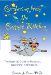 Ordering from the Cosmic Kitchen ebook by Patricia Crane