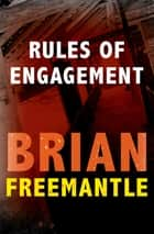 Rules of Engagement ebook by Brian Freemantle