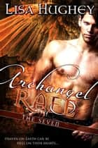 Archangel Rafe - Paranormal Romance ebook by Lisa Hughey