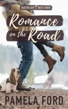 Romance on the Road ebook by Pamela Ford