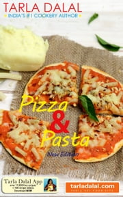 Pizza & Pasta ebook by Tarla Dalal