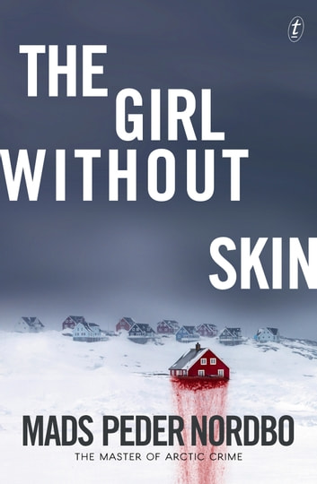 The Girl without Skin ebook by Mads Peder Nordbo