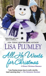 All He Wants for Christmas ebook by Lisa Plumley