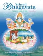 Srimad Bhagavata – Vol 1 ebook by Swami Tapasyananda